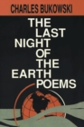 The Last Night of the Earth Poems - Book