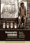 Demographic Change in Southeast Asia : Recent Histories and Future Directions - Book