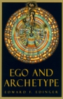 Ego And Archetype : Individuation - Book