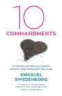 Ten Commandments : The Secrets of Spiritual Growth Found in God's Principles for Living - eBook