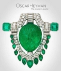 Oscar Heyman : The Jewelers' Jeweler - Book