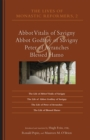 The Lives of Monastic Reformers 2 : Abbot Vitalis of Savigny, Abbot Godfrey of Savigny, Peter of Avranches, and Blessed Hamo - eBook