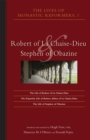 Lives Of Monastic Reformers, 1 : Robert of La Chaise-Dieu and Stephen of Obazine - eBook