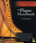 The Piano Handbook : A Complete Guide for Mastering Piano - Book