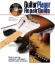 The Guitar Player Repair Guide - Book