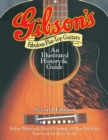 Gibson's Fabulous Flat-Top Guitars : An Illustrated History & Guide - Book