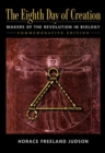 Eight Day of Creation : Makers of the Revolution in Biology - Book