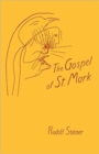 The Gospel of St.Mark : A Cycle of Ten Lectures - Book