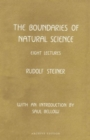 The Boundaries of Natural Science - Book
