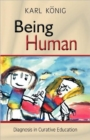 Being Human : Diagnosis in Curative Education - Book