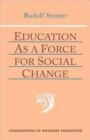 Education as a Force for Social Change - Book