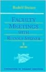 Faculty Meetings with Rudolf Steiner : v. 1 & 2 - Book