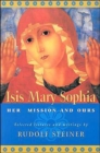 ISIS Mary Sophia : Her Mission and Ours - Book