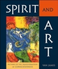 Spirit and Art : Pictures of the Transformation of Consciousness - Book