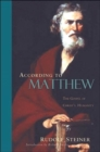 According to Matthew : The Gospel of Christ's Humanity - Book