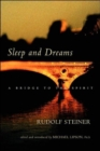Sleep and Dreams : A Bridge to the Spirit - Book
