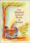 The Waldorf Book of Soups - Book