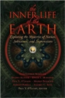 The Inner Life of the Earth : Exploring the Mysteries of Nature, Subnature, and Supranature - Book
