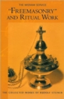 """Freemasonary"" and Ritual Work : The Misraim Service - Texts and Documents from the Cognitive-Ritual Section of the Esoteric School 1904-1919 - Book"