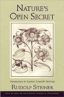 Nature's Open Secret : Introductions to Goethe's Scientific Writings - Book