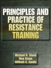 Principles and Practice of Resistance Training - Book