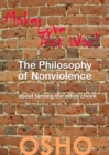 The Philosophy of Nonviolence : about turning the other cheek - eBook