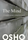 The Mind: a beautiful servant, a dangerous master - eBook