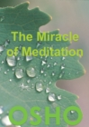 The Miracle of Meditation - eBook