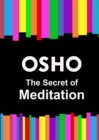 The Secret of Meditation - eBook