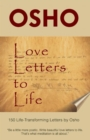 Love Letters to Life : 150 Life-Transforming Letters by Osho - eBook