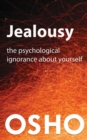 Jealousy : The Psychological Ignorance about Yourself - eBook