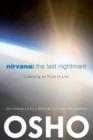 Nirvana: The Last Nightmare : Learning to Trust in Life - eBook