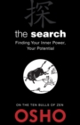The Search : Finding Your Inner Power, Your Potential - eBook