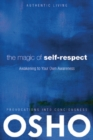 The Magic of Self-Respect : Awakening to your Own Awareness - eBook