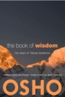The Book of Wisdom : The Heart of Tibetan Buddhism. Commentaries on Atisha's Seven Points of Mind Training - eBook