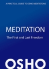 Meditation: The First and Last Freedom : A Practical Guide to Osho Meditations - eBook