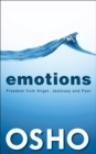 EMOTIONS : Freedom from Anger, Jealousy & Fear - eBook