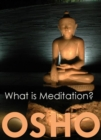 What is Meditation? - eBook
