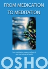 From Medication to Meditation : How meditation supports physical and psychological health - eBook