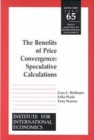 Benefits of Price Convergence : Speculative Calculations - eBook