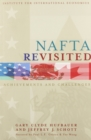 NAFTA Revisited : Achievements and Challenges - eBook