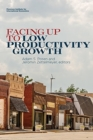Facing Up to Low Productivity Growth - Book