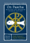 On Pascha : With the Fragments of Melito and Other Material Related to the Quartodecimans - Book