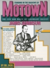 Standing In The Shadows Of Motown : The Life And Music Of Legendary Bassist James Jamerson - Book