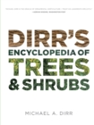 Dirrs Encyclopedia of Trees & Shrubs - Book