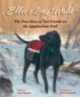 Ellie's Long Walk : The True Story of Two Friends on the Appalachian Trail - eBook