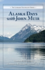 Alaska Days with John Muir - eBook