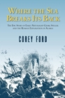Where the Sea Breaks Its Back : The Epic Story - Georg Steller & the Russian Exploration of AK - eBook