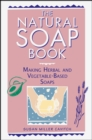 Natural Soap Book - Book