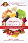 Do's & Dont's of Hypoglycemia : An Everyday Guide to Low Blood Sugar Too Often Misunderstood and Misdiagnosed! - Book
